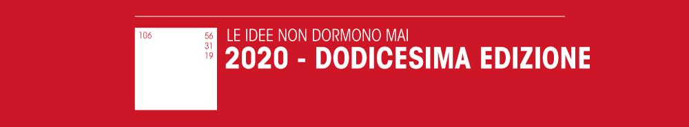 https://iusve-comunicazione.s3.amazonaws.com/images/grafica/TESTATE/STC/LE_IDEE_NON_DORMONO_MAI/2020.png