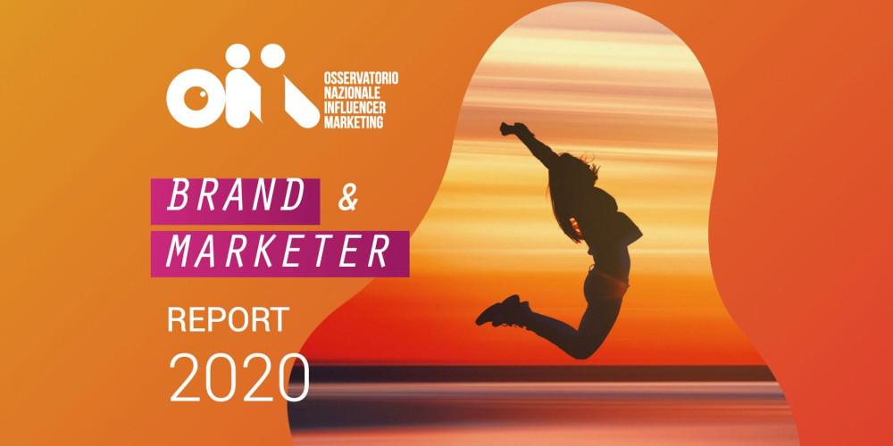 Pubblicato il nuovo report Brand&Marketer dell'Osservatorio Nazionale Influencer Marketing