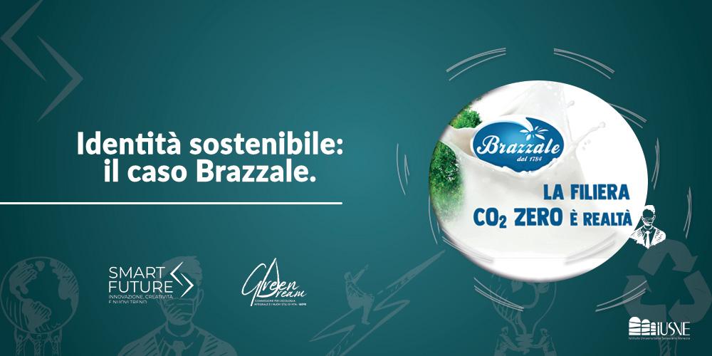 SMART FUTURE: L'identità sostenibile - il caso Brazzale