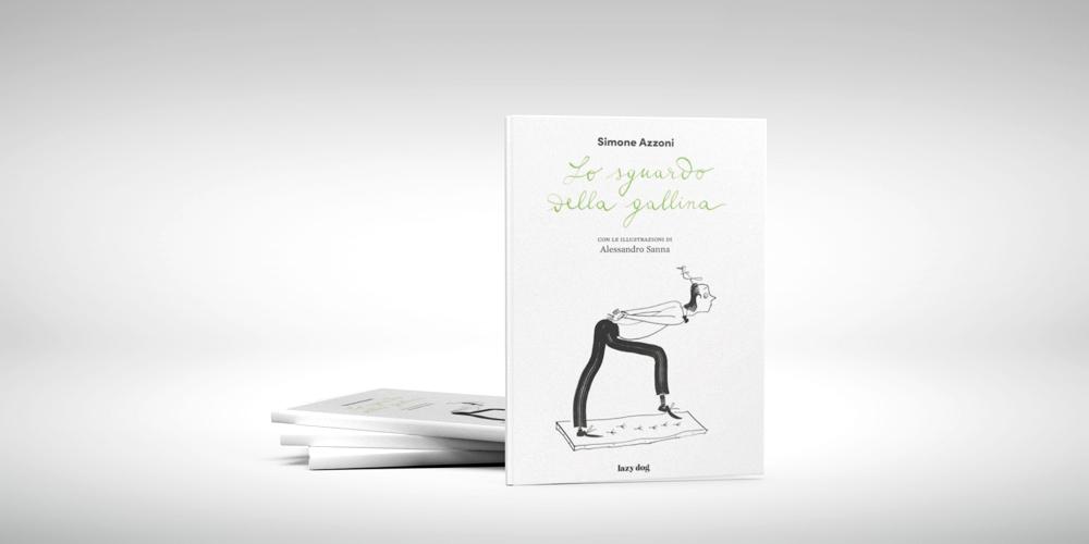 Lo Sguardo della Gallina, il nuovo libro del prof. Azzoni